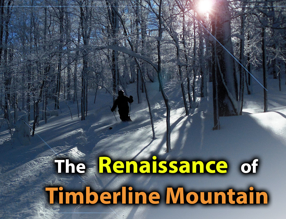 The Renaissance of Timberline Mountain